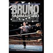 Bruno Sammartino: An Autobiography of Wrestling's Living Legend, Paperback/Bob Michelucci
