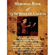 Memorial Book of 13 Shtetls of Galicia: The Jewish Communities of Dziedzilow, Winniki, Barszczowice, Pidelisek, Pidbaritz, Kukizov, Old Jarczow, Pekal, Hardcover/William Leibner