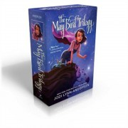 The May Bird Trilogy: The Ever After; Among the Stars; Warrior Princess, Paperback