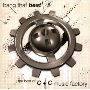 """C & C Music Factory - Bang That Beat """" The Best Of"""" (0886976346027) (1 CD)"""