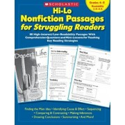 Hi-Lo Nonfiction Passages for Struggling Readers: Grades 4-5: 80 High-Interest/Low-Readability Passages with Comprehension Questions and Mini-Lessons, Paperback/Teaching Resources
