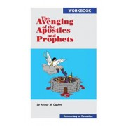 The Avenging of the Apostles and Prophets, Paperback/Arthur M. Ogden