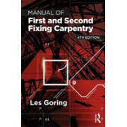 Manual of First and Second Fixing Carpentry (Goring Les (former senior lecturer Hastings College of Arts & Technology UK))(Paperback) (9781138295995)