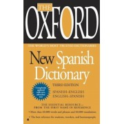 The Oxford New Spanish Dictionary: Spanish-English/English-Spanish; Espanol-Ingles/Ingles-Espanol, Paperback