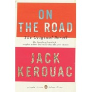 On the Road: The Original Scroll: (Penguin Classics Deluxe Edition), Paperback/Jack Kerouac