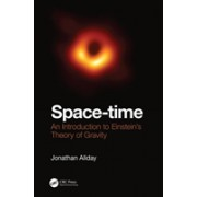 Space-time - An Introduction to Einstein's Theory of Gravity (Allday Jonathan (The Royal Hospital School IpswichUK))(Cartonat) (9781138056688)