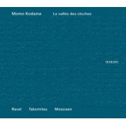 Muzica CD - ECM Records - Momo Kodama: Ravel/Takemitsu/Messiaen