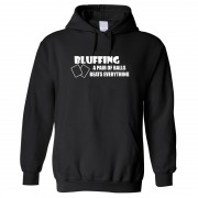 """Hoodie - Bluffing - A Pair of Balls Beats Everything"""