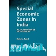 Special Economic Zones in India by Malini L. Tantri
