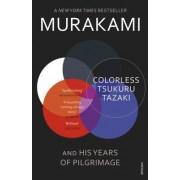 Random/Vintage Colorless Tsukuru Tazaki and His Years of Pilgrimage - Haruki Murakami