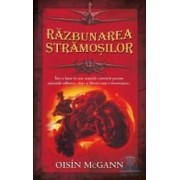 Razbunarea stramosilor - Oisin McGann