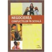 Negocierea conflictelor in scoala - Carmen Diaconu Cristina Dascalu