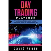 Day Trading Playbook: Veteran's Guide to the Best Advanced Intraday Strategies & Setups for profiting on Stocks, Options, Forex and Cryptocu, Paperback/David Reese