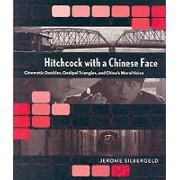 Hitchcock avec un visage chinois par Silbergeld & Jerome
