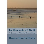 In Search of Self: A Journey Worth Recording