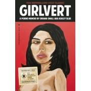 Girlvert: A Porno Memoir, Paperback