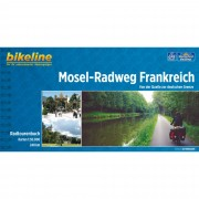BIKELINE MOSEL-RADWEG FRANKREICH - Radwanderführer - Radwanderführer