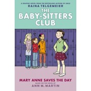 Mary Anne Saves the Day: Full-Color Edition (the Baby-Sitters Club Graphix '3), Hardcover