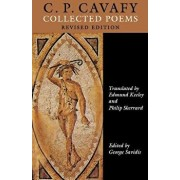 C.P. Cavafy: Collected Poems. - Revised Edition, Paperback/C. P. Cavafy