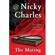 The Mating: The Original Law of the Lycans story, Paperback/Nicky Charles