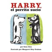 Harry the Dirty Dog (Spanish Edition): Harry, El Perrito Sucio, Paperback/Gene Zion