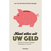 Haal alles uit uw geld - Luc Van den Borre en Danny Reweghs