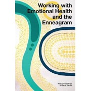 Working with Emotional Health and the Enneagram, Paperback/Malcolm Lazenby