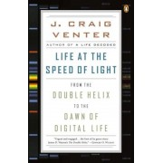 Life at the Speed of Light: From the Double Helix to the Dawn of Digital Life, Paperback