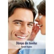 Dämpa din tinnitus genom hypnos