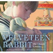 The Velveteen Rabbit: The Classic Edition, Hardcover