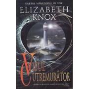 Visul cutremurator, Duetul vanatorului de vise, Vol. 2/Elizabeth Knox