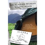 An Alaskan Woman Writes Again (eBook)