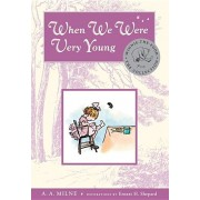 When We Were Very Young, Hardcover/A. A. Milne