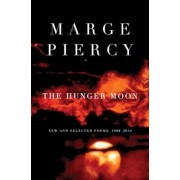 The Hunger Moon: New and Selected Poems, 1980-2010, Paperback