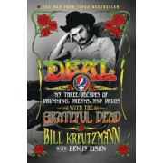 Deal: My Three Decades of Drumming, Dreams, and Drugs with the Grateful Dead, Paperback