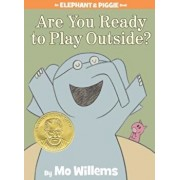 Are You Ready to Play Outside', Hardcover/Mo Willems