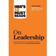 "Hbr's 10 Must Reads on Leadership (with Featured Article ""what Makes an Effective Executive,"" by Peter F. Drucker), Hardcover/Harvard Business Review"