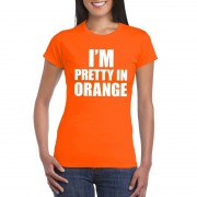 Shoppartners I'm pretty in orange t-shirt oranje dames