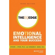 The EQ Edge: Emotional Intelligence and Your Success, Paperback