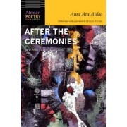 After the Ceremonies: New and Selected Poems