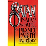 Satan Is Alive and Well on Planet Earth, Paperback/Hal Lindsey