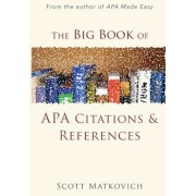 The Big Book of APA Citations and References, Paperback