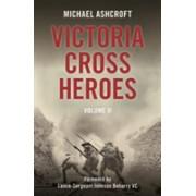 Victoria Cross Heroes - Volume 11 (Ashcroft Michael)(Paperback) (9781785902482)
