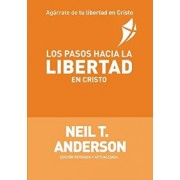 Los Pasos Hacia La Libertad En Cristo (Spanish), Paperback/Neil T. Anderson