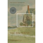 The Big House: A Century in the Life of an American Summer Home, Paperback