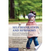 Self-Regulation and Autonomy - Social and Developmental Dimensions of Human Conduct (Sokol Bryan W.)(Cartonat) (9781107023697)