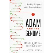 Adam and the Genome: Reading Scripture After Genetic Science, Paperback
