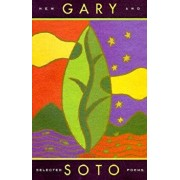 Gary Soto: New and Selected Poems, Paperback/Gary Soto