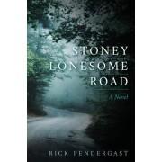 Stoney Lonesome Road