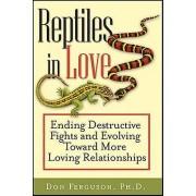 Reptiles in Love par Ferguson & Don
